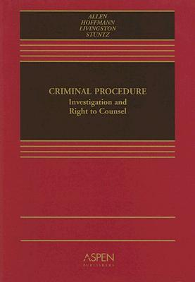 Criminal Procedure: Investigation and Right to Counsel