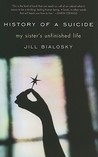 History of a Suicide: My Sister's Unfinished Life