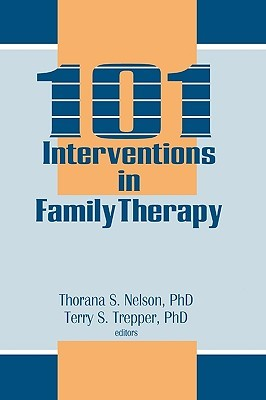 101 Interventions in Family Therapy