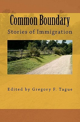 Common Boundary by Gregory F. Tague