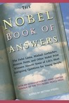 The Nobel Book of Answers: The Dalai Lama, Mikhail Gorbachev, Shimon Peres, a