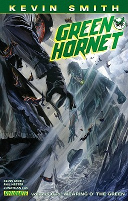 Kevin Smith's Green Hornet Volume 2 by Kevin Smith