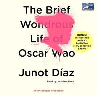 The Brief Wondrous Life Of Oscar Wao (Includes Story Collection Drown) (Unabridged)