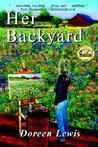 Her Backyard by Doreen Lewis