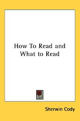 How to Read and What to Read