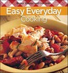 Easy Everyday Cooking