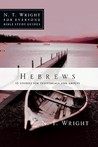 Hebrews: 13 Studies for Individuals and Groups