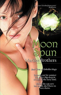 Moon Spun (Unbidden Magic, #3)