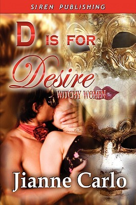 D Is For Desire by Jianne Carlo