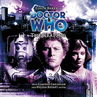 Doctor Who: The Reaping (Big Finish Audio Drama, #86)