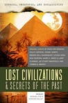 Exposed, Uncovered, &amp; Declassified: Lost Civilizations &amp; Secrets of the Past