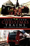 Tales From Christmas Trains: 1830 2030
