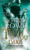 Touch If You Dare (Soulfire #2)