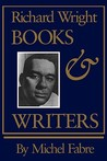 Richard Wright: Books and Writers