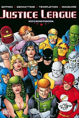 Justice League International, Vol. 4 by Keith Giffen