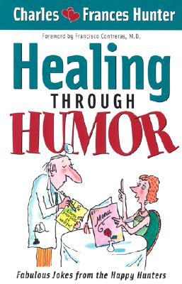 Healing Through Humor: Fabulous Jokes From the Happy Hunters