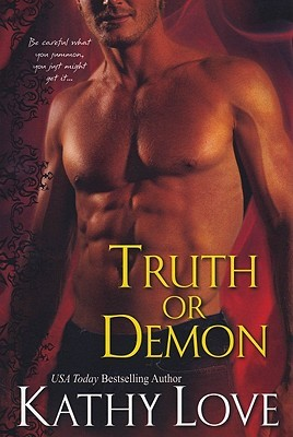 Truth Or Demon by Kathy Love