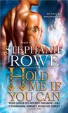 Hold Me If You Can (Soulfire #3)