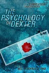 The Psychology of Dexter by Bella DePaulo