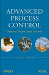 Advanced Process Control: Beyond Single-Loop Control