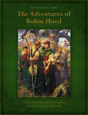 The Adventures of Robin Hood by J. Walker McSpadden