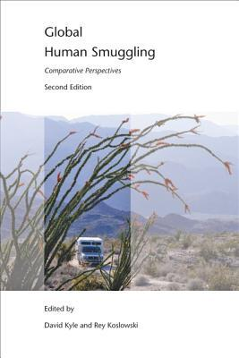 Global Human Smuggling: Comparative Perspectives