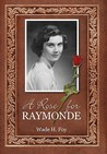 A Rose for Raymonde