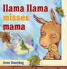 Llama Llama Misses Mama