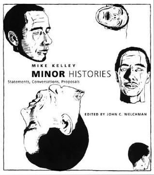 Minor Histories: Statements, Conversations, Proposals