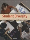 Student Diversity: Classroom Strategies to Meet the Learning Needs of All Students