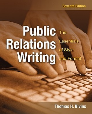 Public Relations Writing by Thomas Bivins