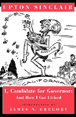 I, Candidate for Governor: And How I Got Licked