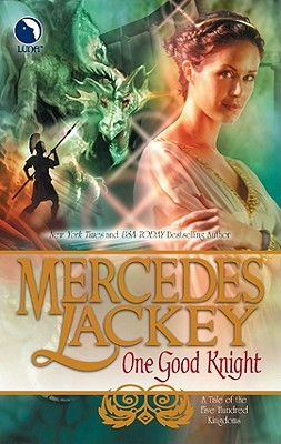 One Good Knight by Mercedes Lackey