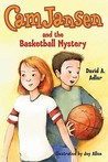 Cam Jansen and the Basketball Mystery (Cam Jansen Mysteries, #29)