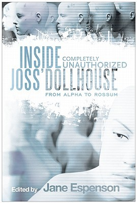 Inside Joss' Dollhouse: From Alpha to Rossum