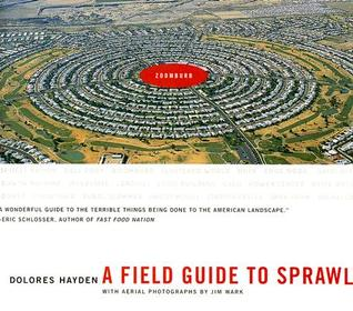 A Field Guide to Sprawl by Dolores Hayden