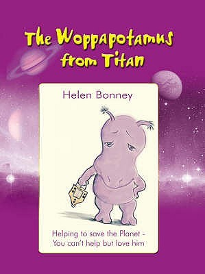 The Woppapotamus from Titan by Helen Bonney