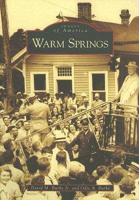 Warm Springs (Images of America: Georgia)