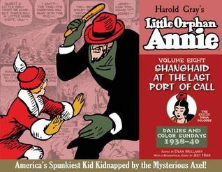 Review Little Orphan Annie, Vol. 8: Shanghaid at the Last Port of Call, 1938-1940 (Complete Little Orphan Annie #8) PDF