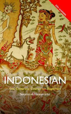 Colloquial Indonesian: The Complete Course for Beginners