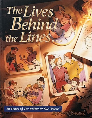 The Lives Behind the Lines by Lynn Johnston