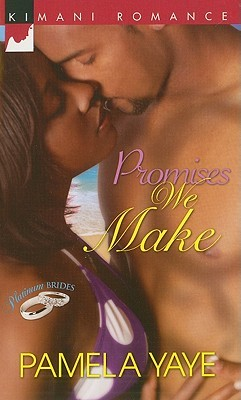 Promises We Make by Pamela Yaye