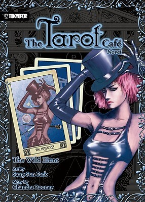 The Tarot Cafe, Volume 1 by Chandra Rooney