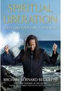 Spiritual Liberation by Michael Bernard Beckwith