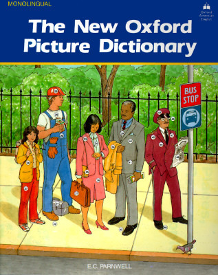 The New Oxford Picture Dictionary (Monolingual English Edition)