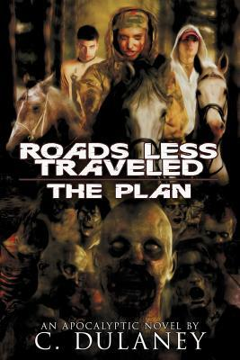 The Plan (Roads Less Traveled, #1)