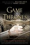 Game of Thrones and Philosophy by Henry Jacoby