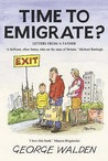Time To Emigrate?