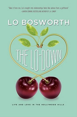 The Lo-Down by Lo Bosworth