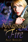 Awakening the Fire (Guardian Witch, #1)